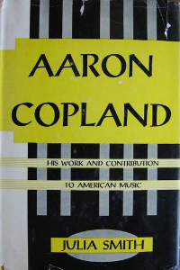 Aaron Copland: His Work and Contribution to American Music